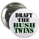Draft the Bush Twins Button